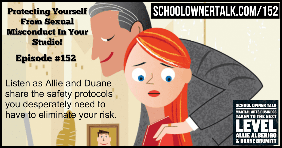 Protecting Yourself From Sexual Misconduct In Your Studio! Episode #152