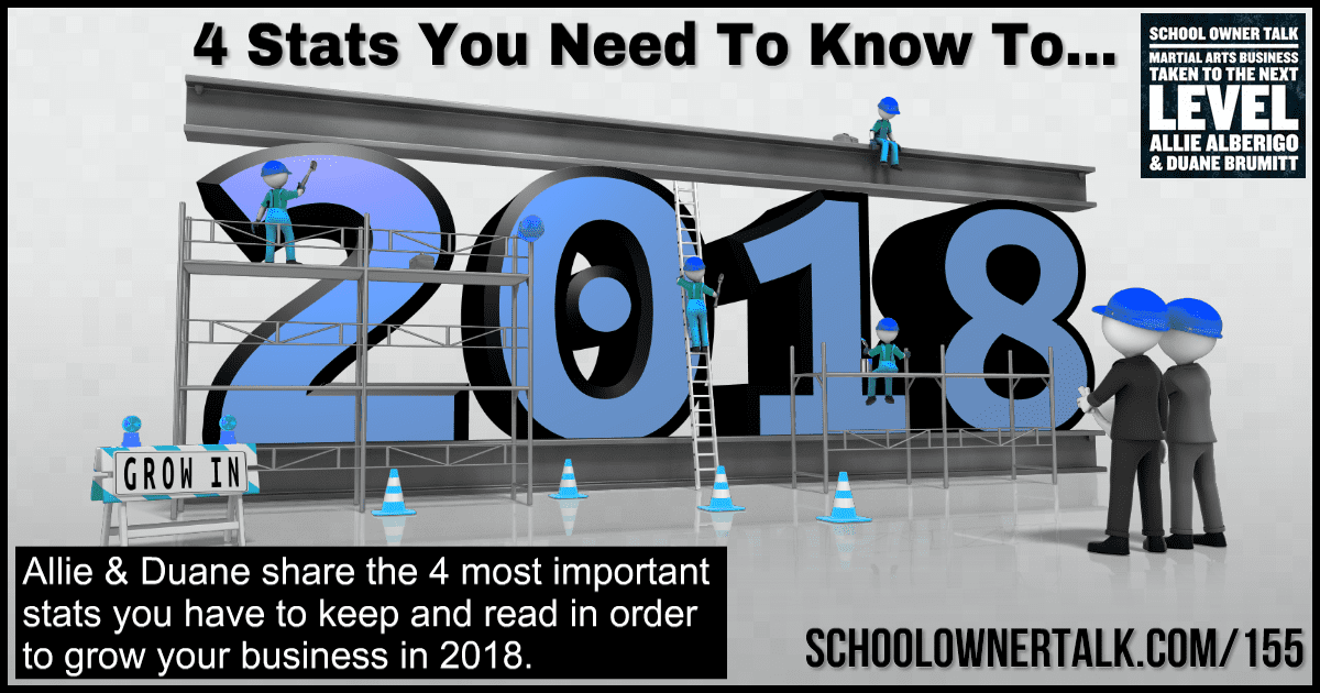 4 Stats You Need To Know To Grow In 2018 – Episode #155