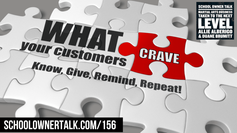 What Your Customers Crave – Episode #156