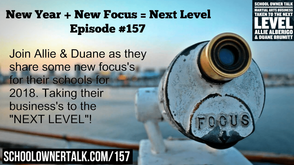 New Year + New Focus = Next Level | Episode #157