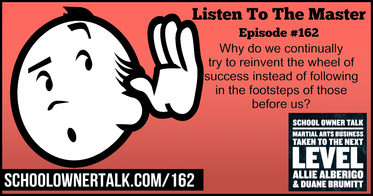 Listen To The Master! – Episode #162