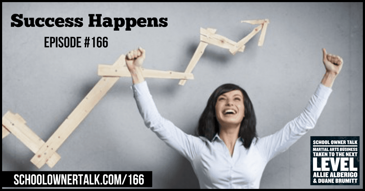 Success Happens – Episode #166