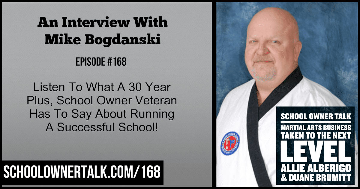 An Interview With Mike Bogdanski – Episode #168