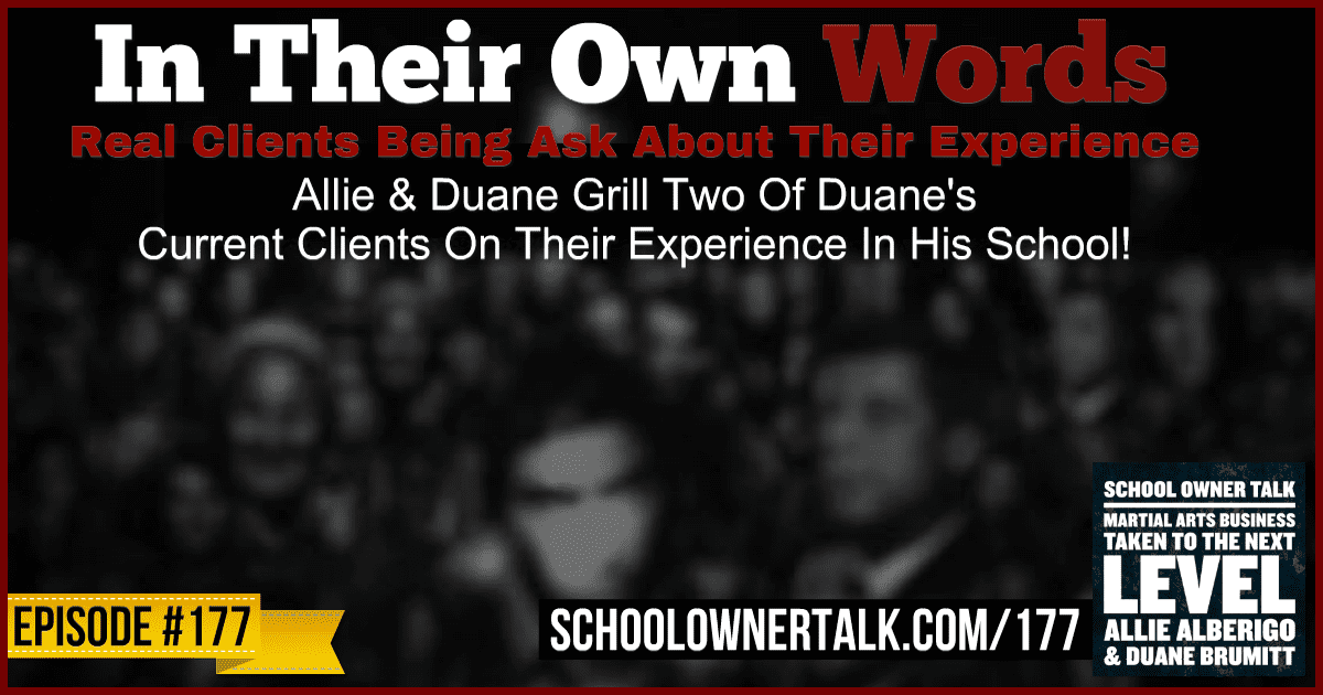 In Their Own Words – Episode #177