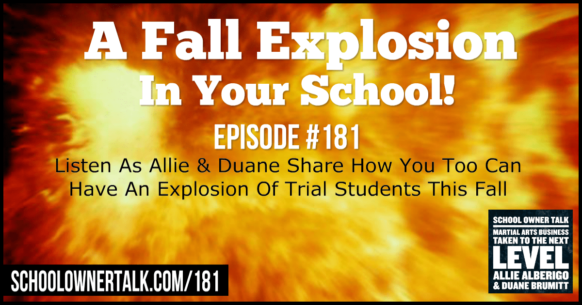 A Fall Explosion In Your School – Episode #181