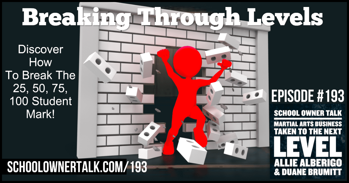 Breaking Through Levels – Episode #193