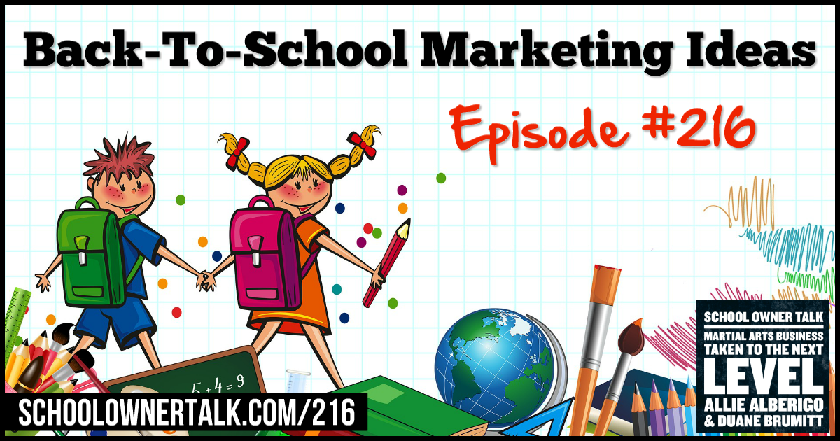 Back-To-School Marketing – Episode #216