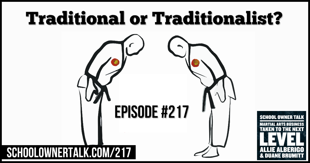 Traditional or Traditionalist? – Episode #217