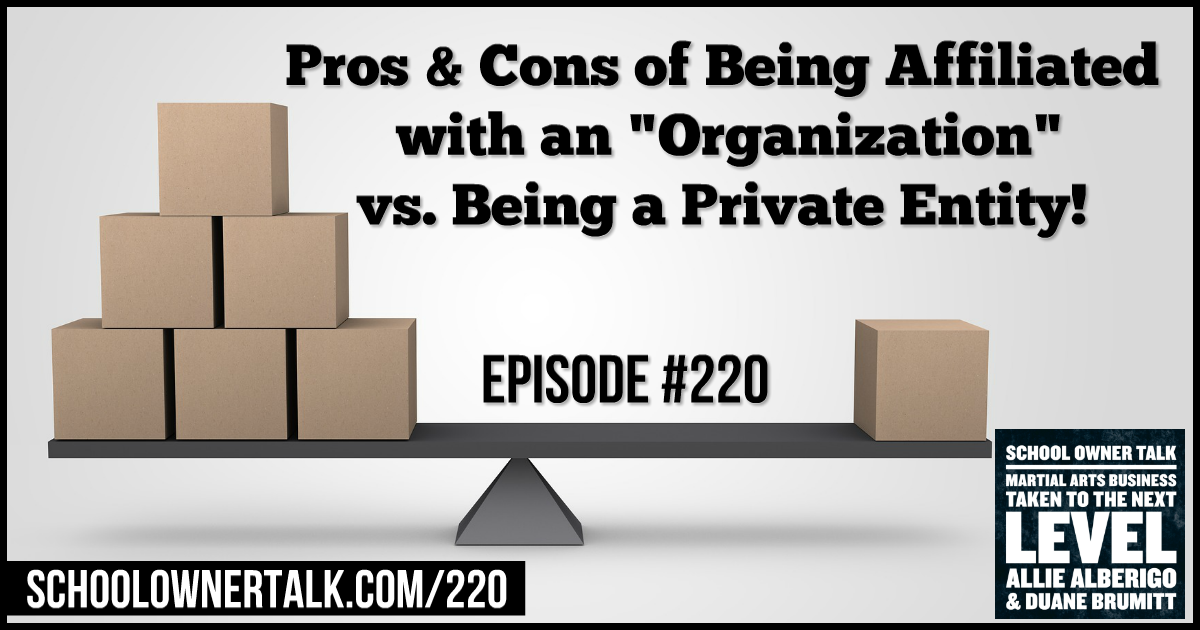 "Pros & Cons of Being Affiliated with an ""Organization"" vs. Being a Private Entity! – Episode #220"