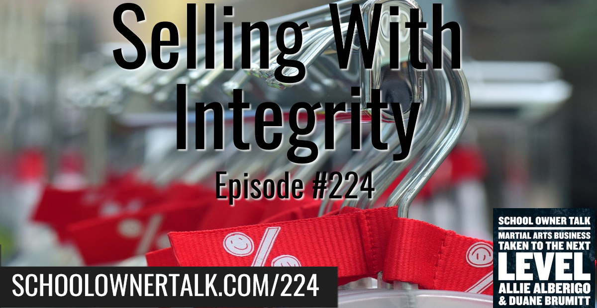 224. Selling With Integrity