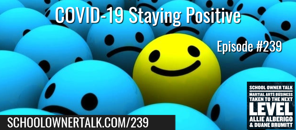 239. COVID-19 Staying Positive