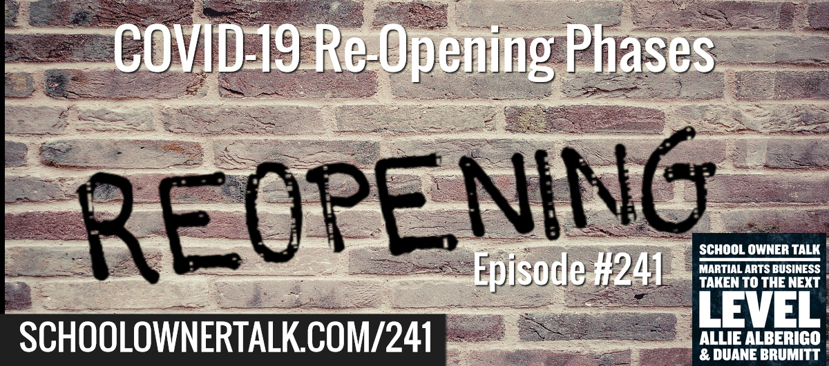 241. COVID-19 Re-Opening Phases