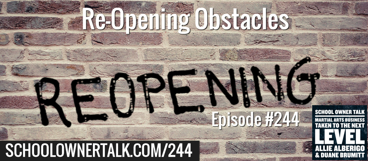 244. Re-Opening Obstacles – Identifying the problems and sharing the solutions!