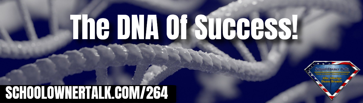 264 | The DNA of Success!
