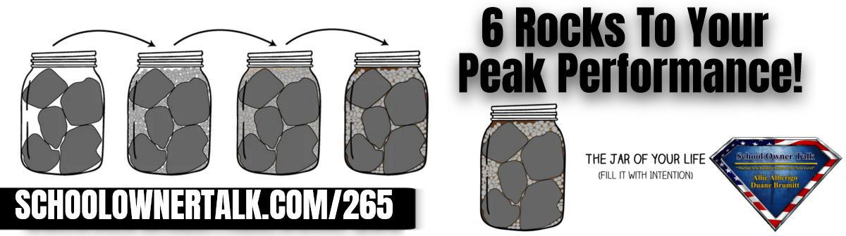 265 | 6 Rocks To Your Peak Performance!