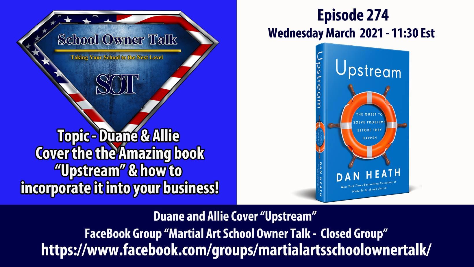274   Book Review: Uptream. By Dan Heath