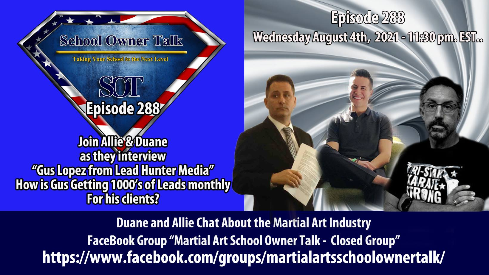 288   Gus Lopez of Lead Hunter Media – How he is getting 1000's of leads for his clients!
