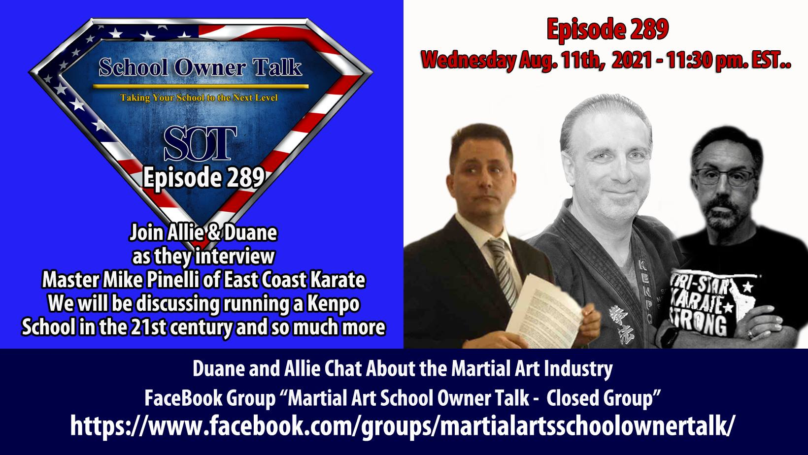 289   An Interview with Mike Pinellie of East Coast Karate