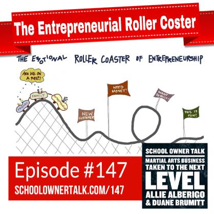 The Entrepreneurial Roller Coaster – Episode #147