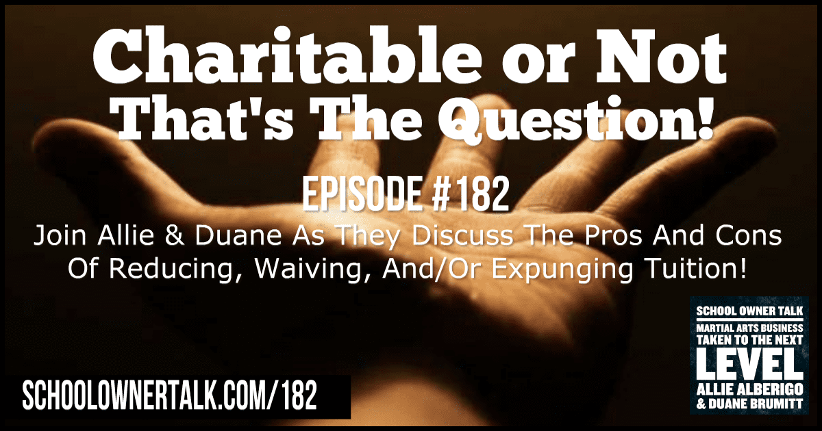 Charitable or Not… That's the Question! – Episode #182