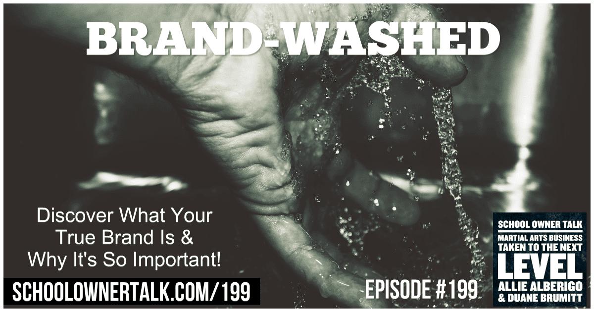 Brand-Washed – Episode #199
