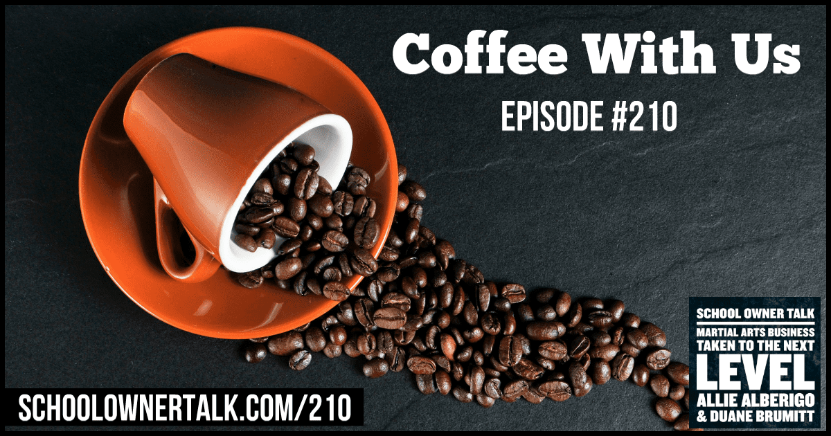 Coffee With US – Episode #210