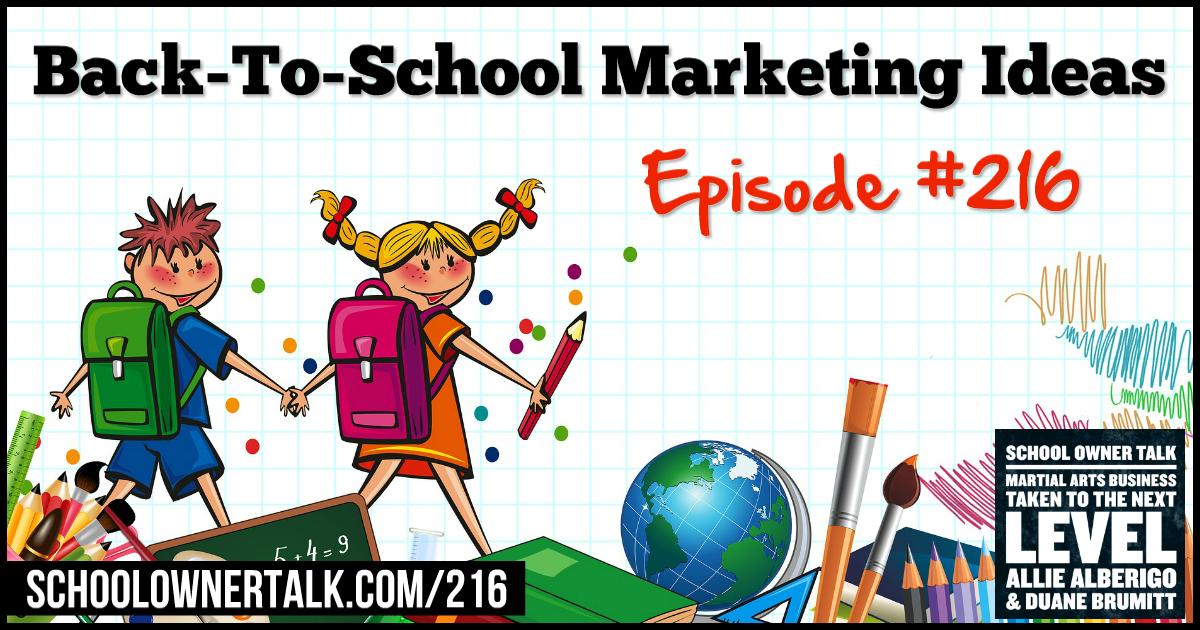 Back-To-School Marketing – Episode #216