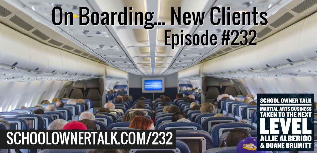 232. On Boarding – New Clients