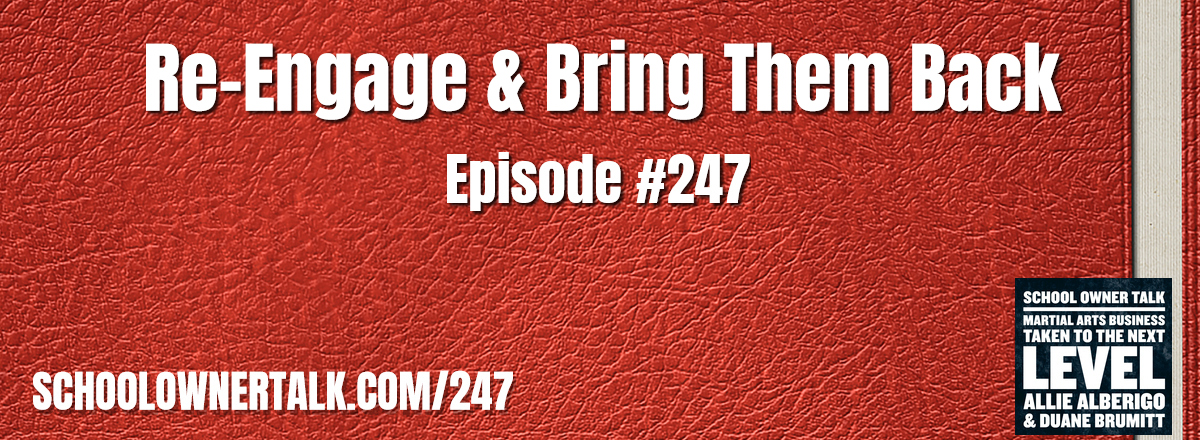 247. Re-Engage and Bring Them Back