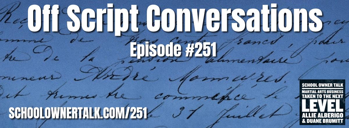251. Off Script Conversations