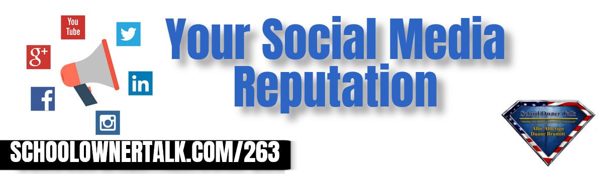 263 | Your Social Media Reputation