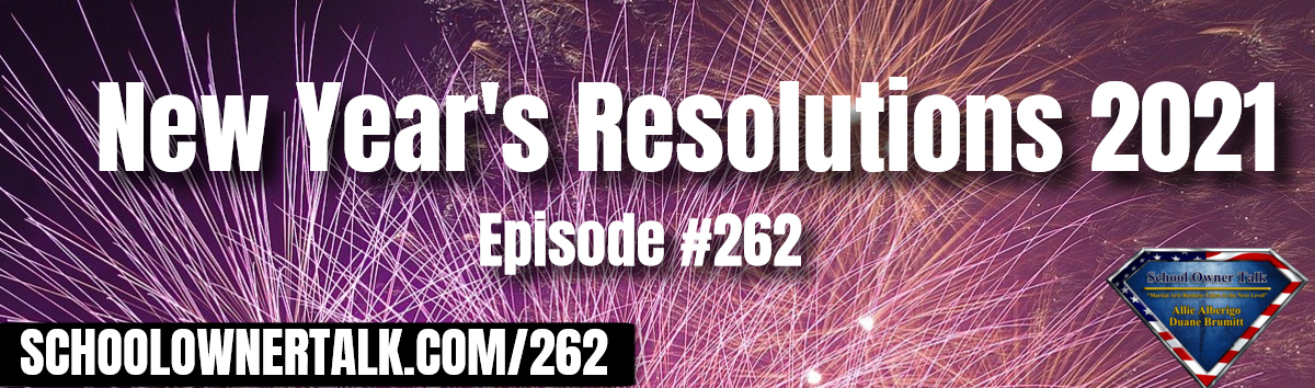 262 | New Year's Resolutions 2021