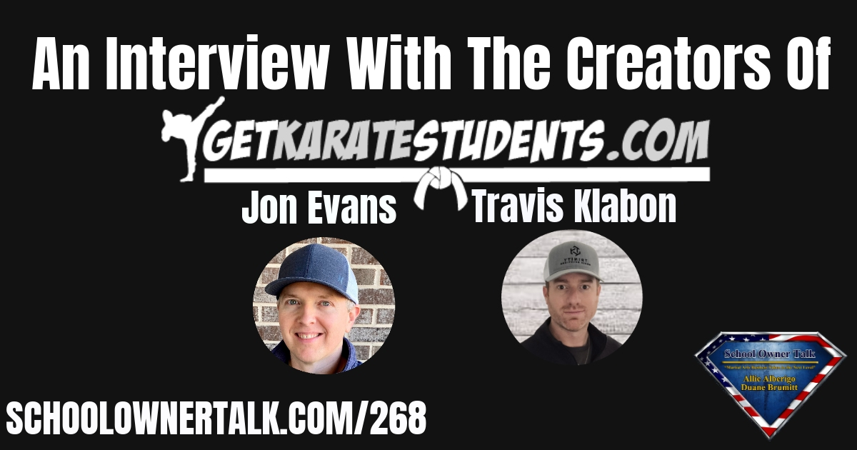 268 | An Interview With The Creators of GetKarateStudents.com
