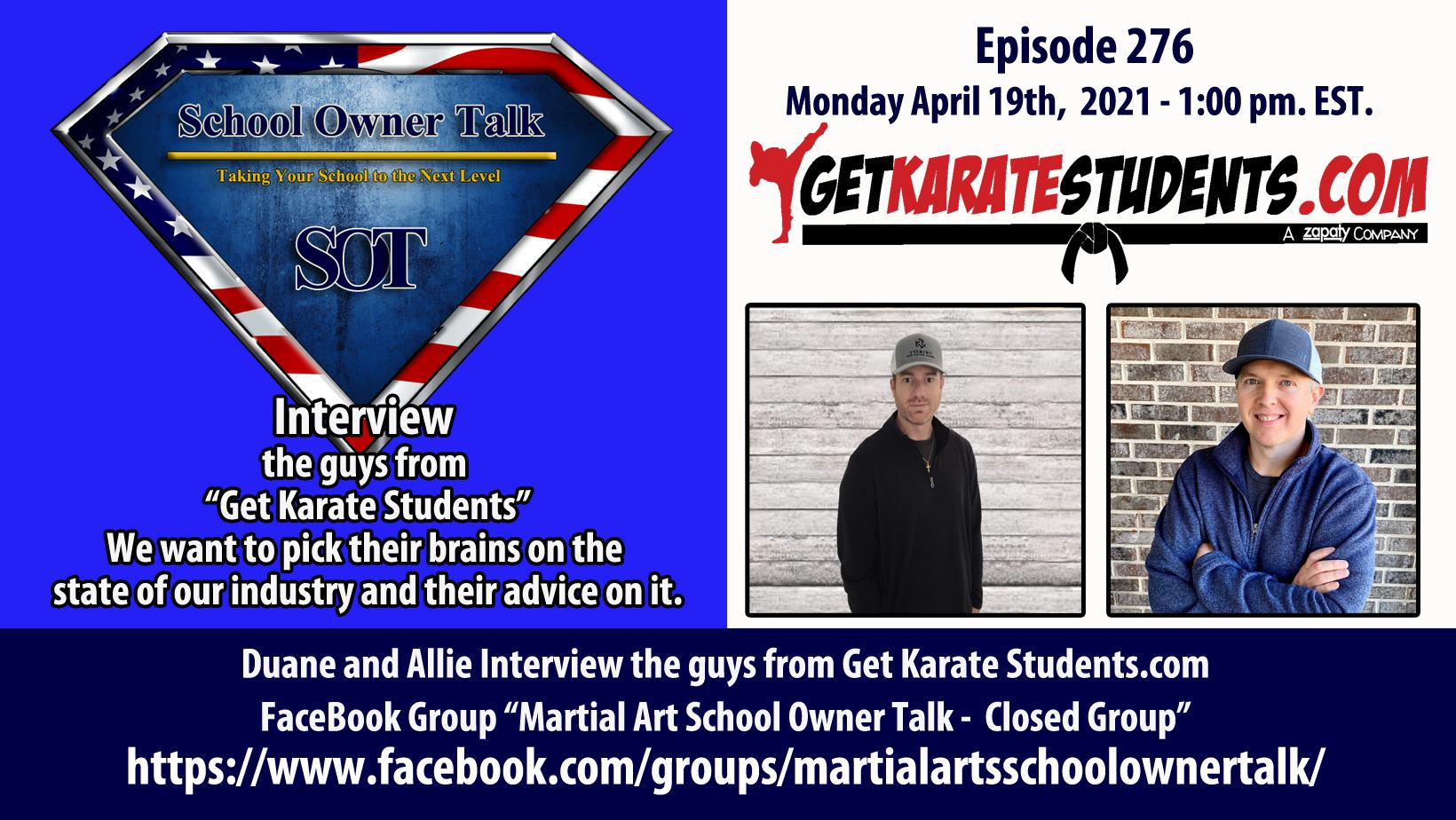 276 | Expert Interview Jon & Travis From GetKarateStudents.com