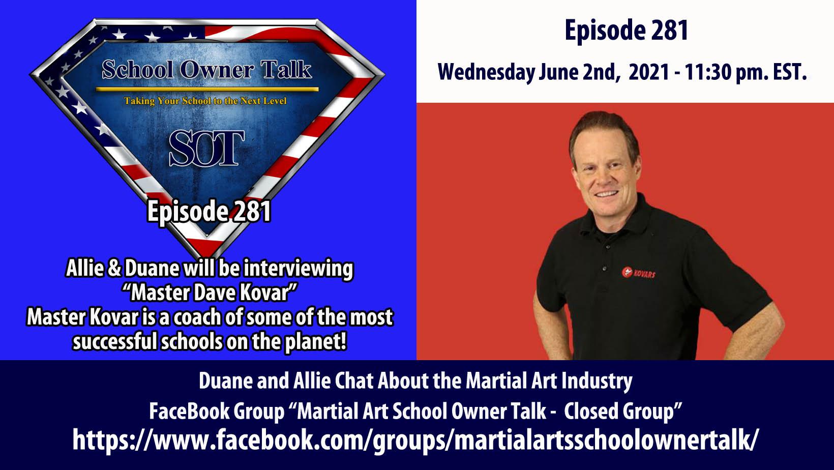 281   An Interview With Dave Kovar